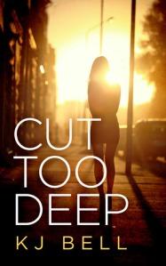 Cut Too Deep